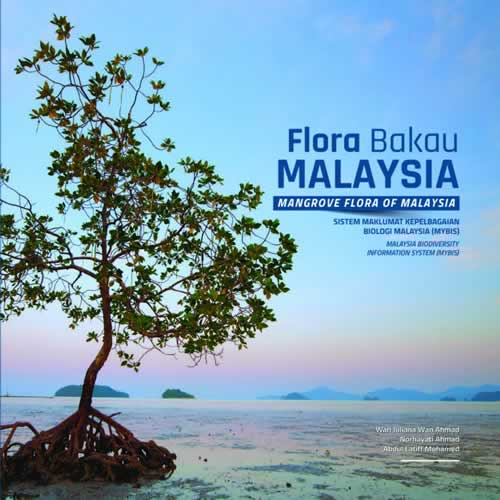 Mangrove Flora of Malaysia: Malaysia Biodiversity Information System (MyBIS)