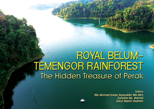 Royal Belum-Temengor Rainforest : The Hidden Treasure of Perak